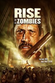 Rise of the Zombies Pobierz Download Torrent