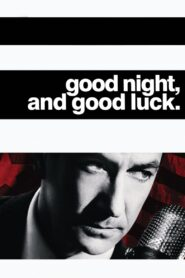 Good Night, and Good Luck. Pobierz Download Torrent
