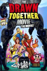 The Drawn Together Movie: The Movie! Pobierz Download Torrent